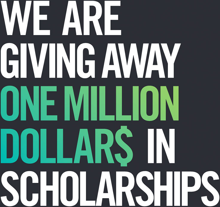 graphic image of the were giving away one million dollars in scholarships header
